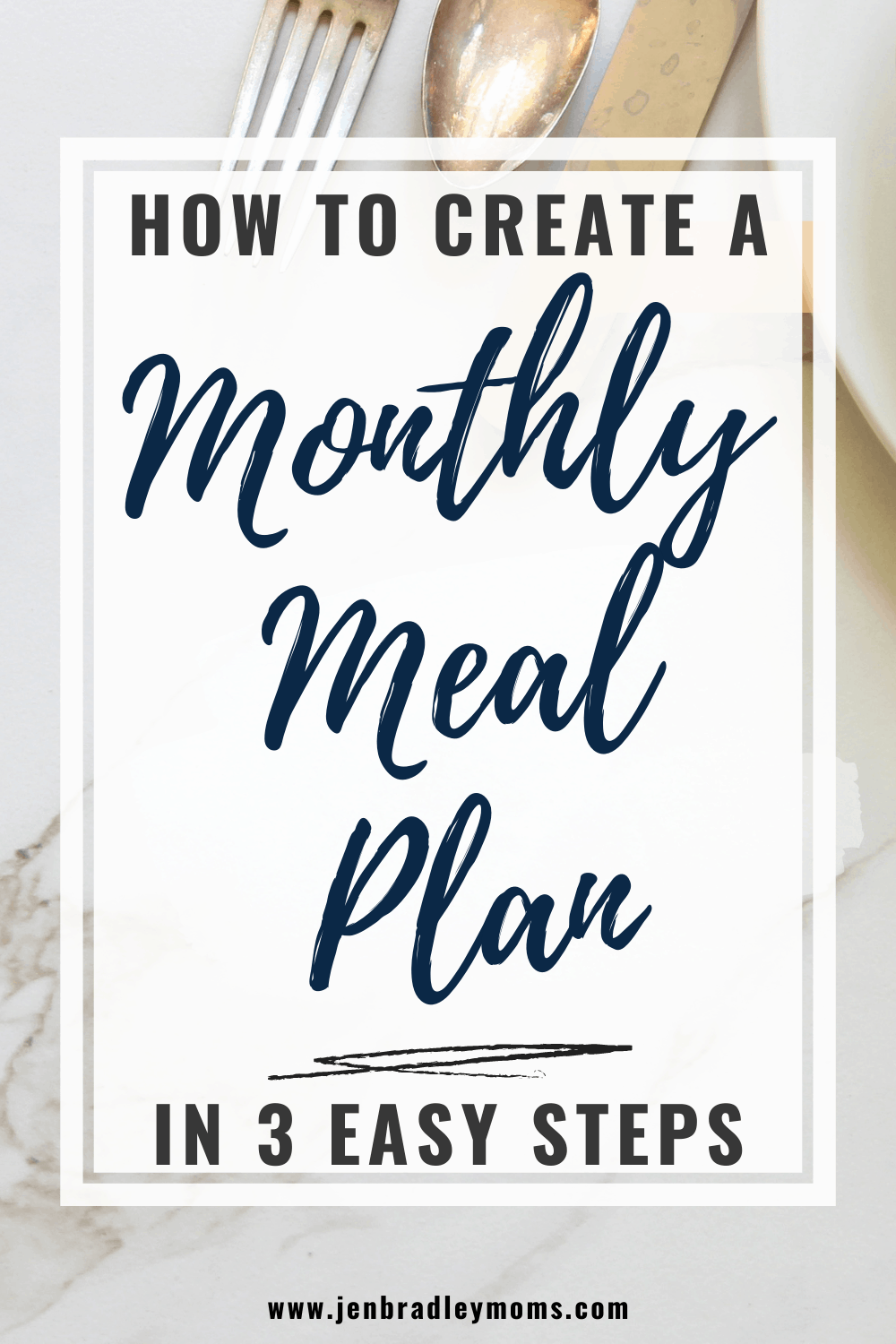 3 Easy Steps to Creating Your Amazing Monthly Meal Plan