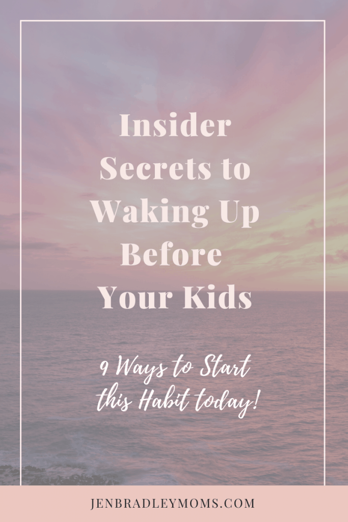 Waking up before your kids is more do-able than you might think.