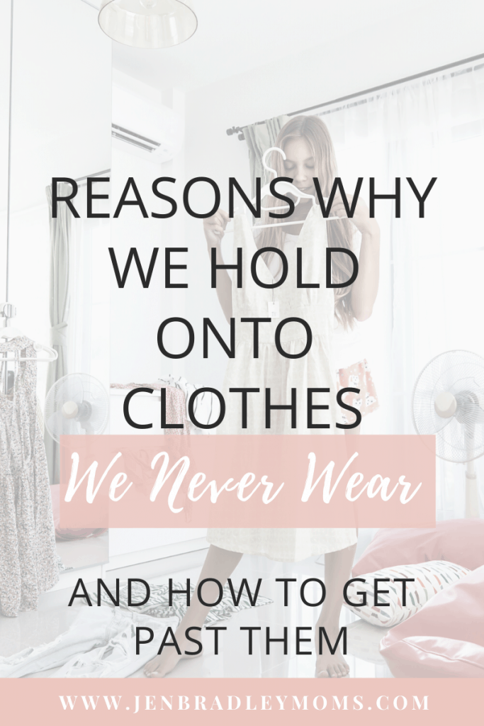 There are 6 major reasons why we hold onto clothes