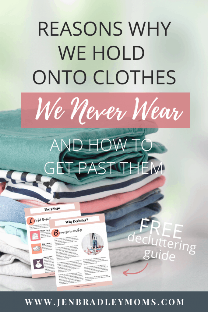 one of the reasons we hold onto clothes we never wear is fear