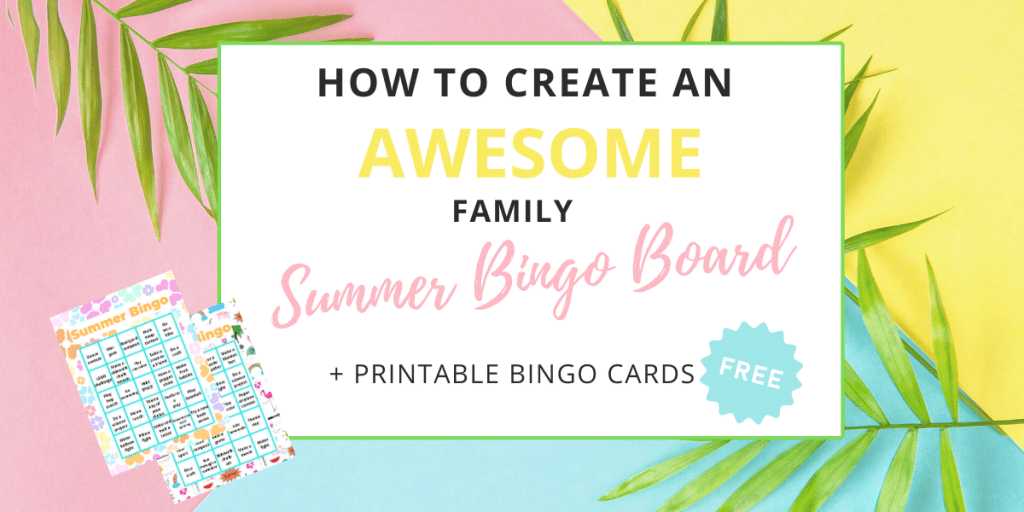 a summer bingo board is a great family activity