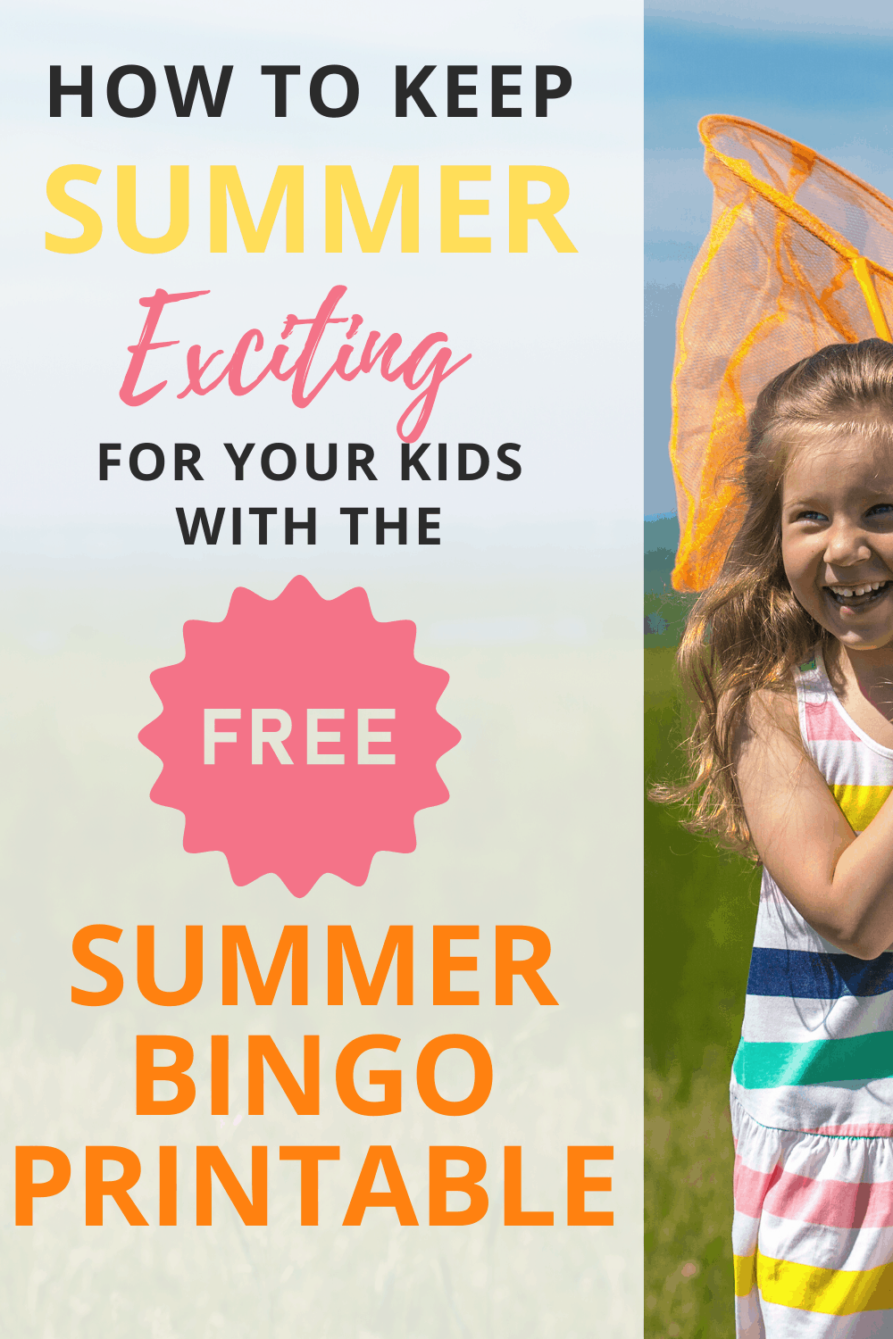 How to Keep Summer Exciting for Your Kids by Playing Summer Bingo