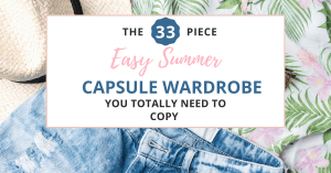 you can create a great summer capsule wardrobe by copying mine right here!