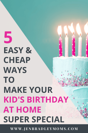 these 5 birthday ideas for kids are easy to try