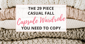 casual capsule wardrobe for fall that moms will love