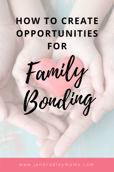 opportunities to strengthen our family bonds are all around us