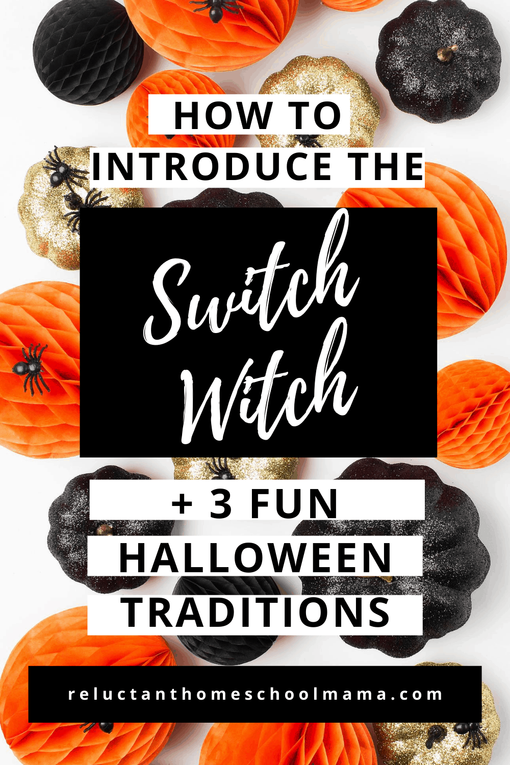 The Switch Witch (and 3 Ways to Not Miss Out on Halloween Fun)