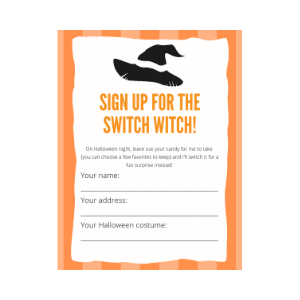 have your kids fill out this form to sign up for the switch witch