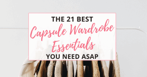 capsule wardrobe essentials you need