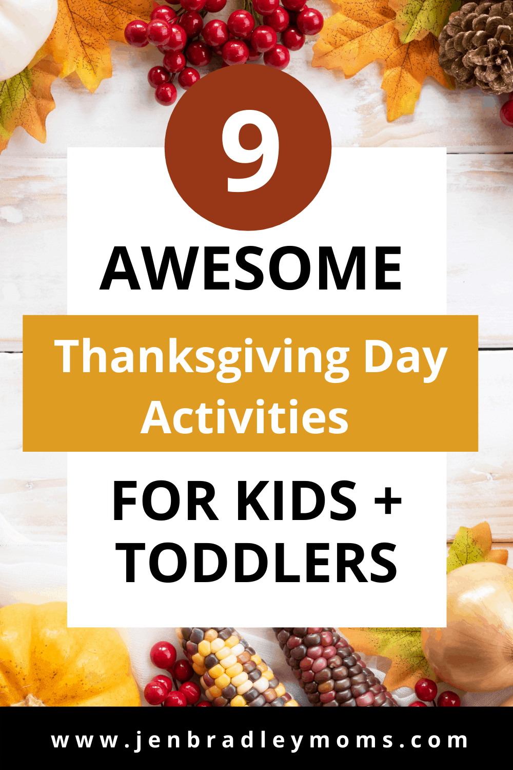 9 Awesome Thanksgiving Day Activities for Kids and Toddlers