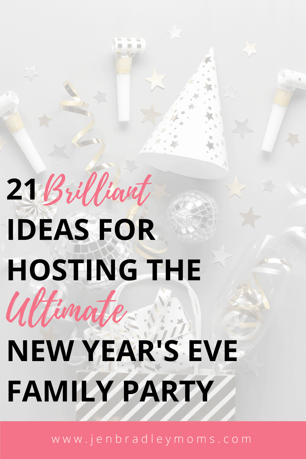 21 Brilliant Ideas for Hosting the Ultimate Family New Year\'s Eve Party