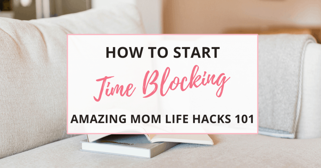 time blocking for moms