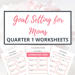 goal setting for moms