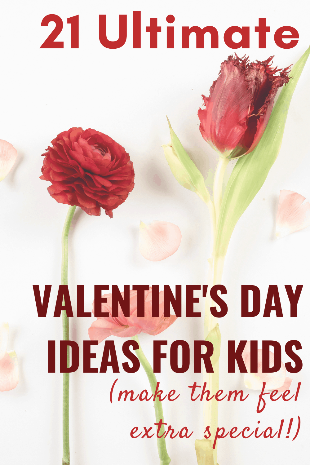 21 Amazing Valentine\'s Day Ideas for Kids You Need to See
