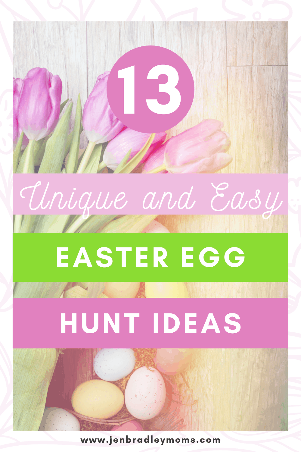 13 Unique, Fun, and Easy Ideas for Easter Egg Hunts