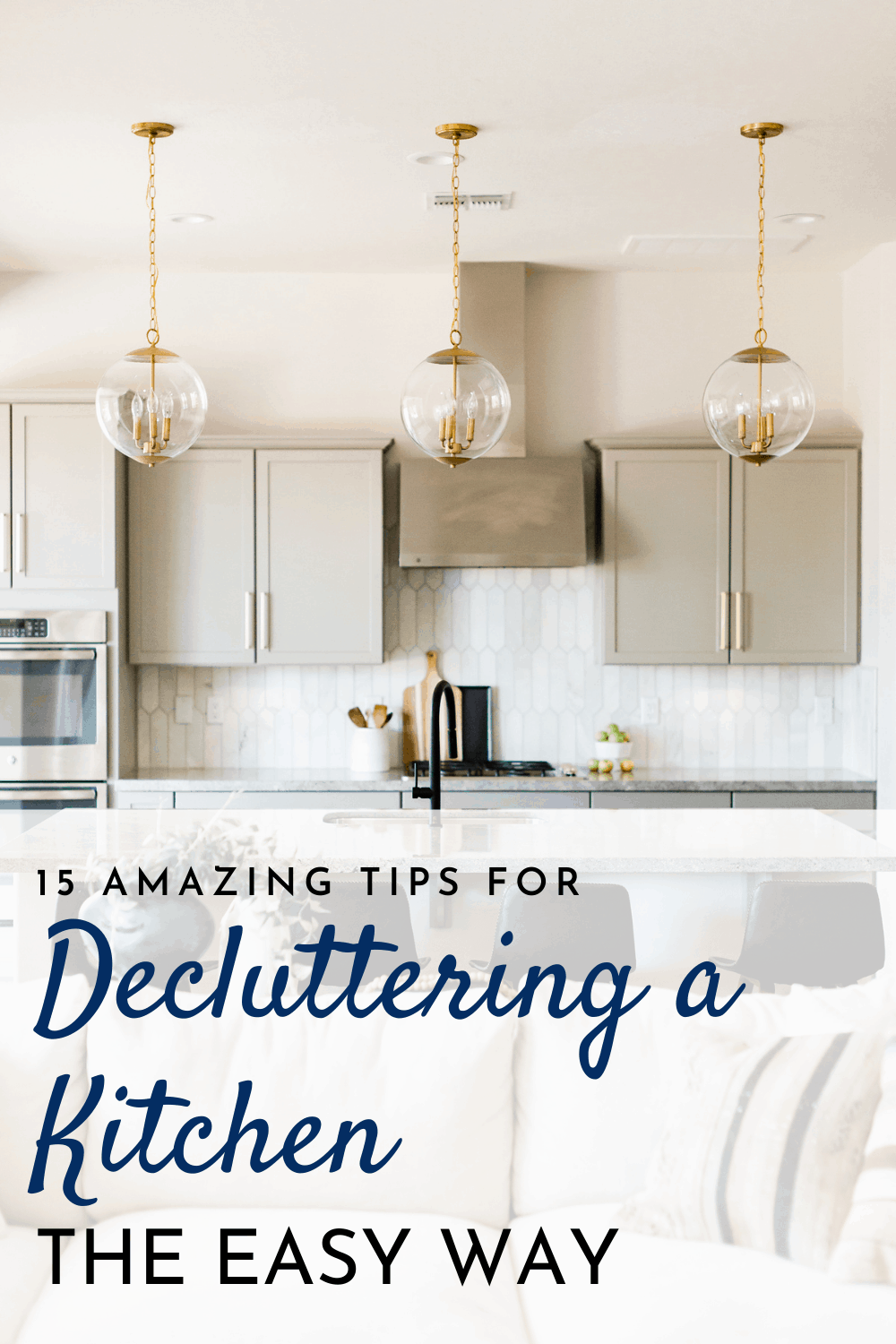 15 Don\'t Miss Tips You Need to Know for Decluttering a Kitchen