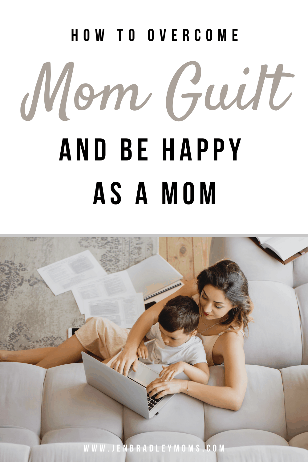 How to Actually Say Goodbye to Mom Guilt Forever