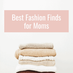best fashion for moms