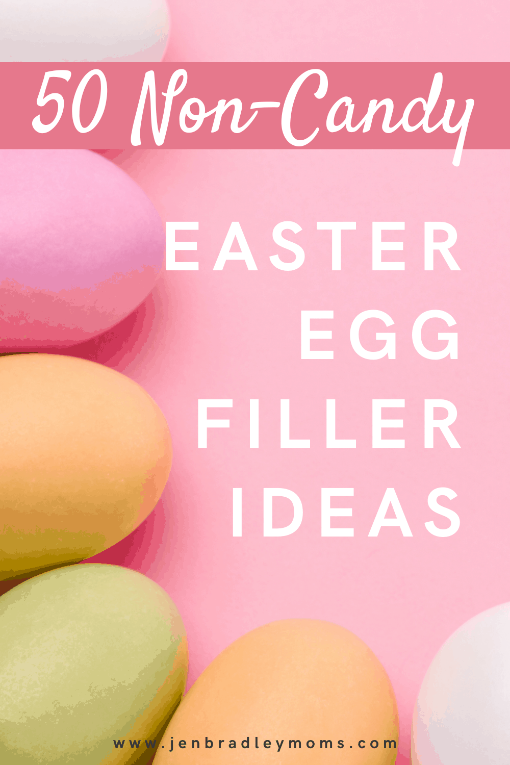 50 Awesome Non-Candy Easter Egg Fillers Your Kids Will Love