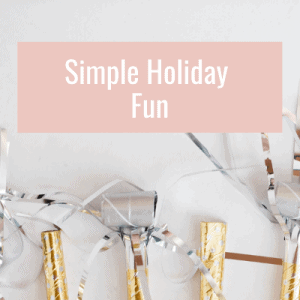 Simple holiday fun