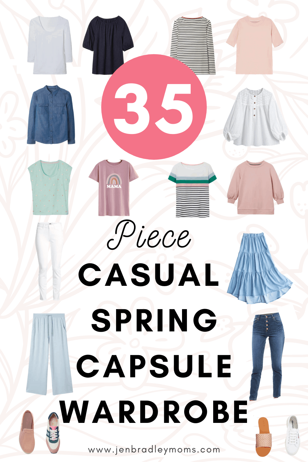 Spring Capsule Wardrobe: 35 Amazing Pieces You Need in Your Closet