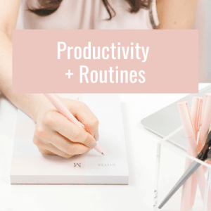 productivity and routines