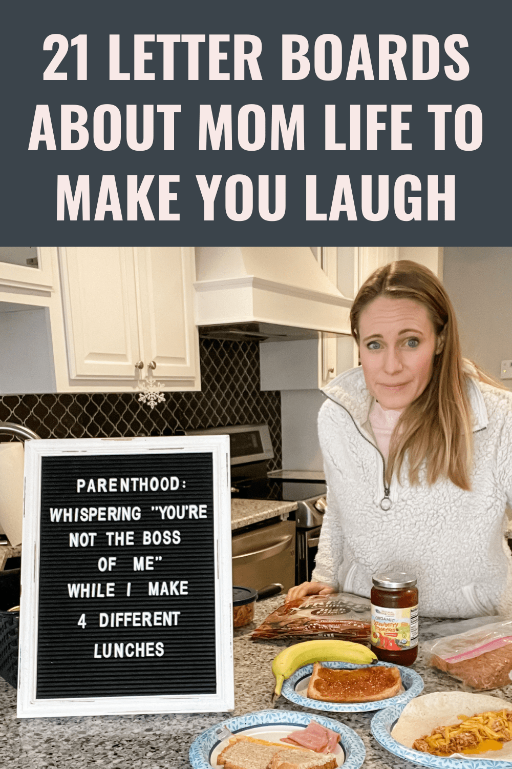 21 Funny Letter Board Quotes Perfect for Your Mom Life