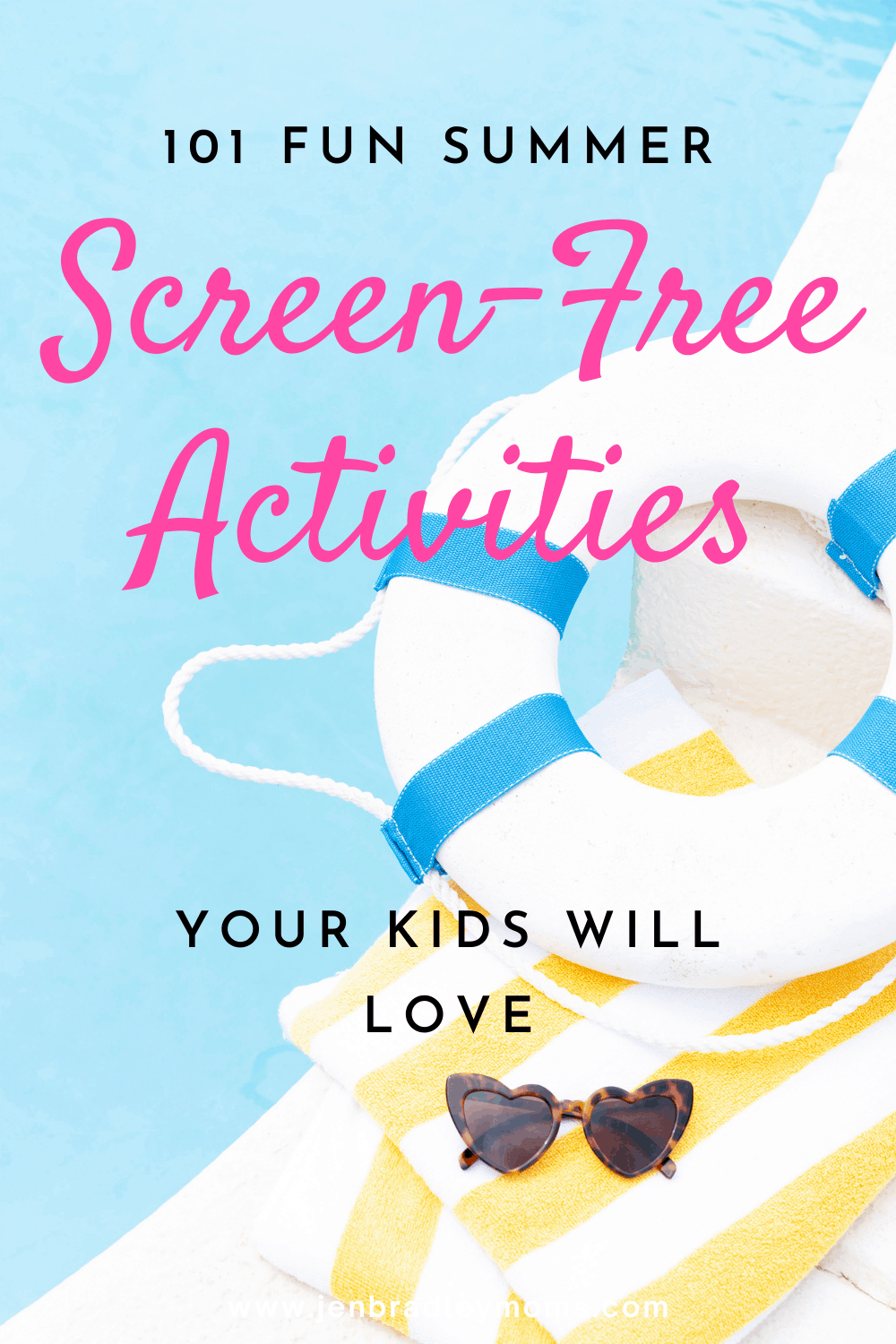 101 Awesome Screen-Free Activities to Do With Your Kids This Summer