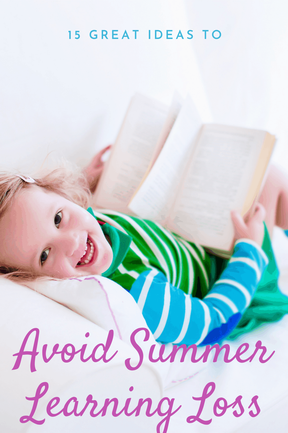 3 Things You Need to Do to Prevent Summer Learning Loss