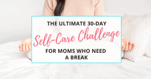 30-day self-care challenge for moms