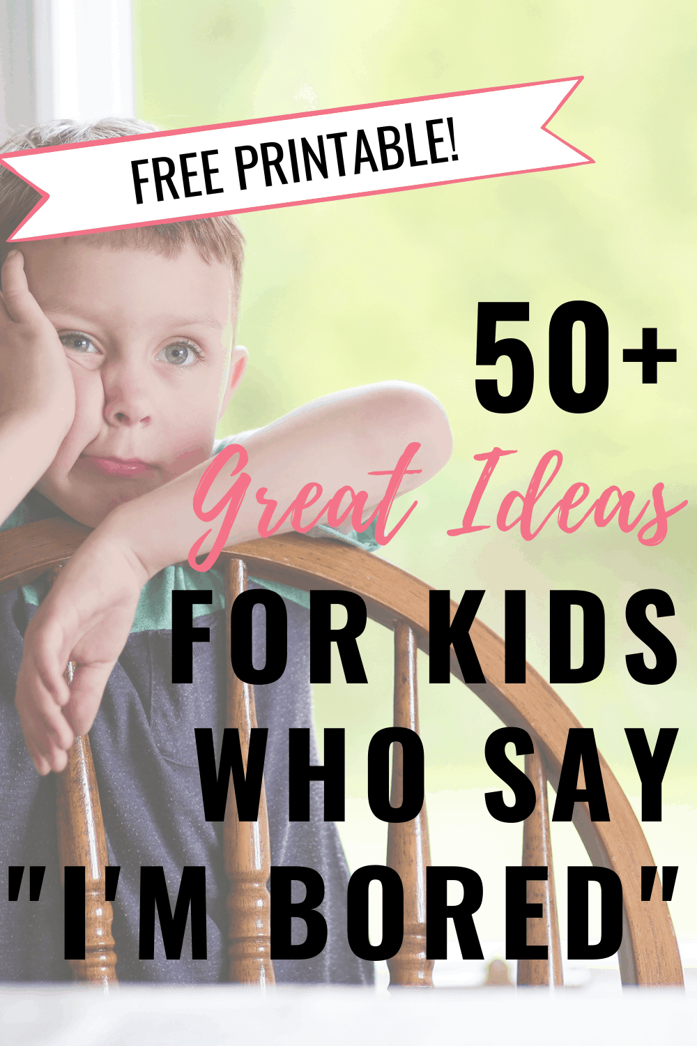 50+ Awesome Boredom Busters for Kids You Need in Your Back Pocket