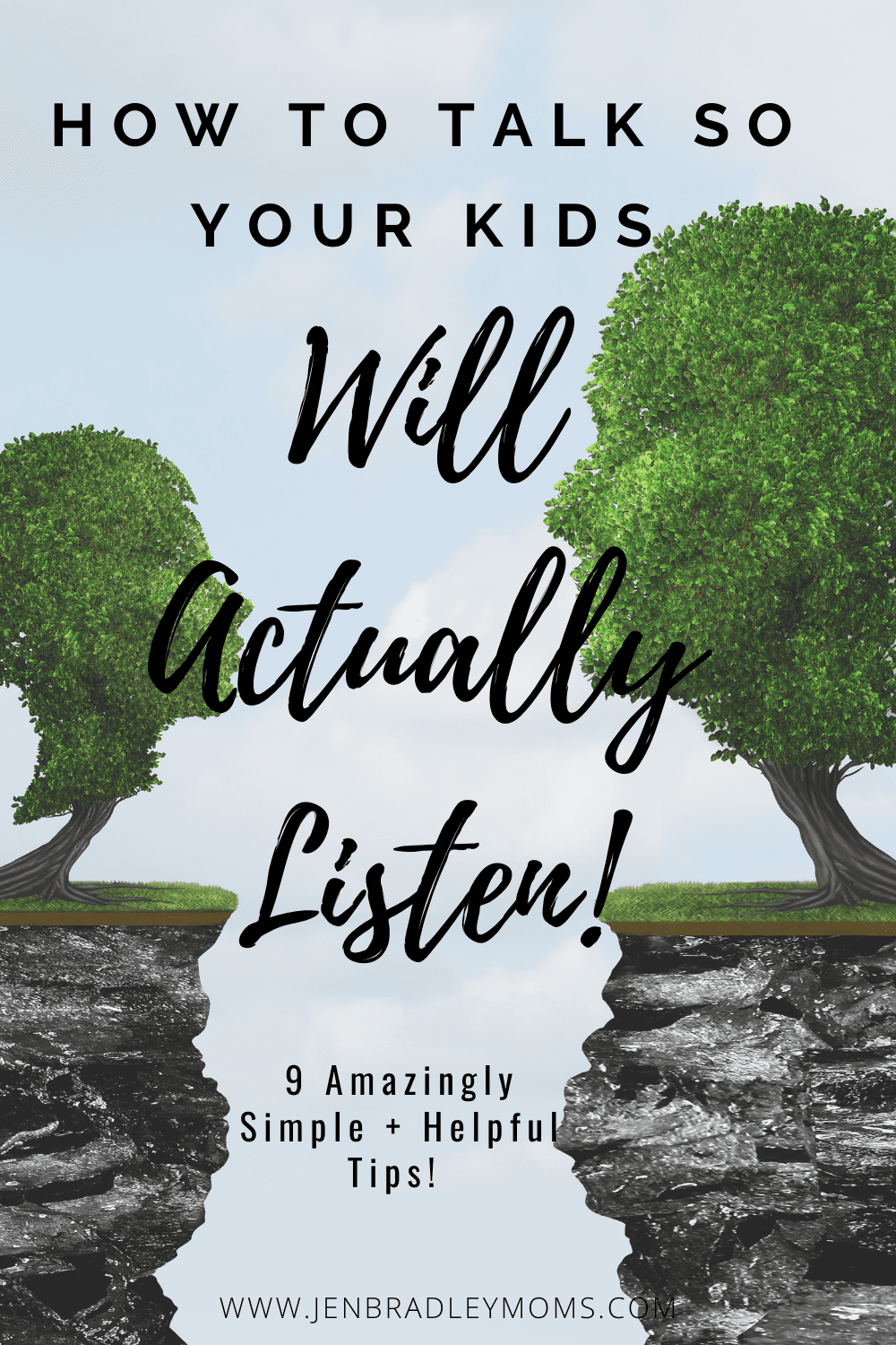 How to Talk So Your Kids Will Listen - 9 Amazingly Simple and Helpful Tips