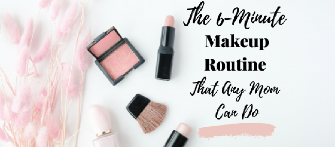 This simple makeup routine is something any mom can do!